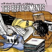 A Tribute to The Replacements tickets