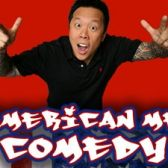 AMERICAN ME COMEDY tickets