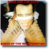 Adam Ant, Kings of The Wild Frontier tickets