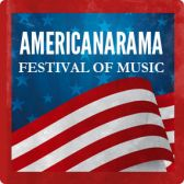 Americanarama Festival of Music tickets