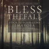 Blessthefall  Stick To Your Guns tickets