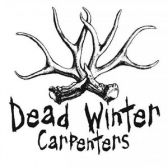 Dead Winter Carpenters tickets