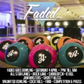 Faded goes Bowling tickets
