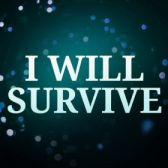 I Will Survive tickets