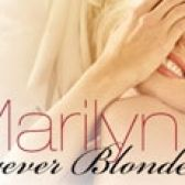Marilyn: Forever Blonde! tickets