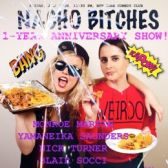 Nacho Bitches Show tickets
