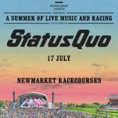 Newmarket Nights presents Status Quo tickets