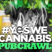 Official #YesWeCannabis PubCrawl Denver tickets