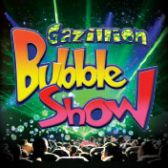 The Gazillion Bubble Show tickets
