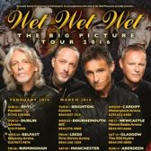 Wet Wet Wet - The Big Picture Tour tickets